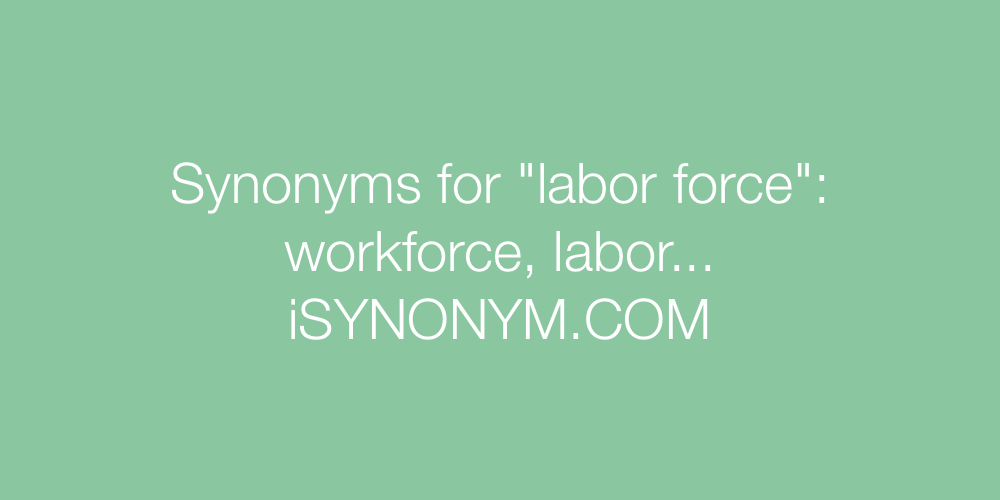 Synonyms labor force
