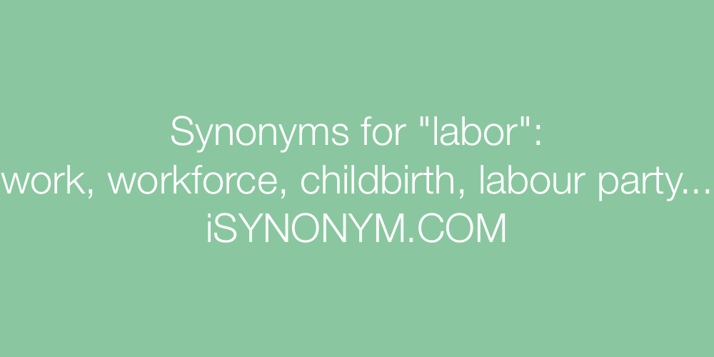Synonyms labor