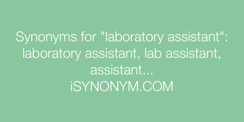 Synonyms laboratory assistant