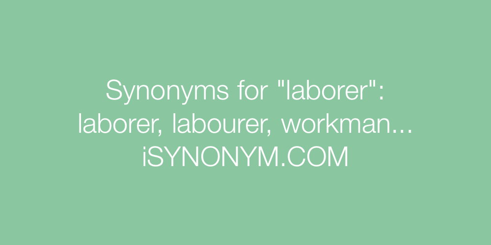 Synonyms laborer