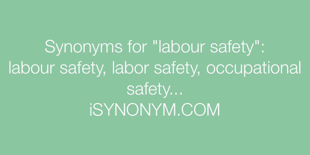 Synonyms labour safety