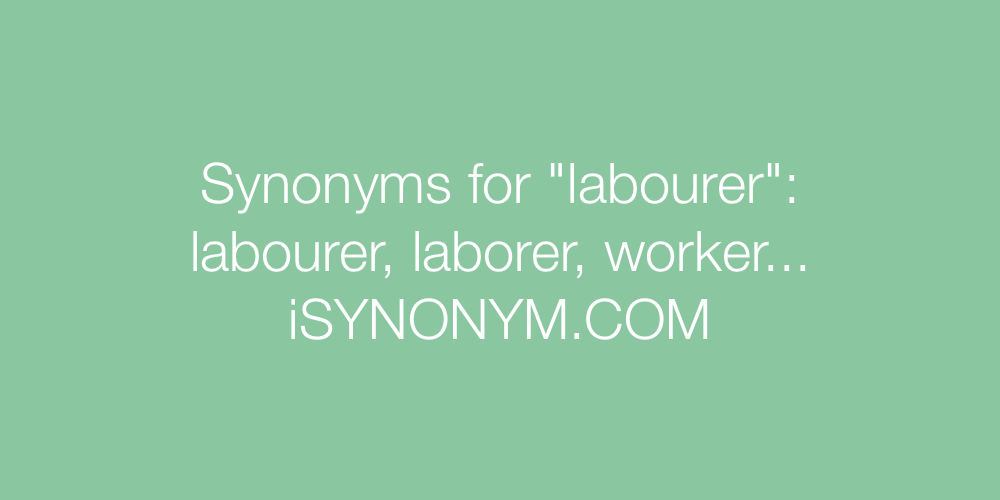 Synonyms labourer