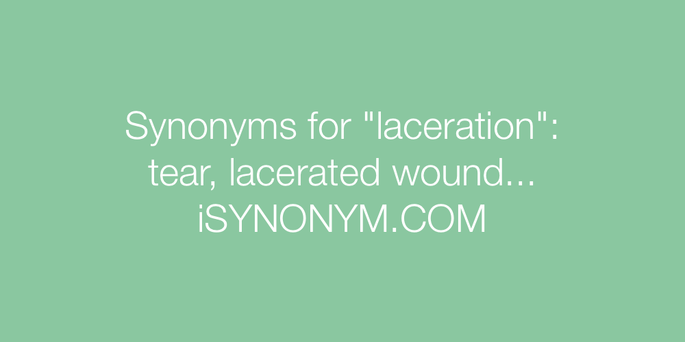 Synonyms laceration