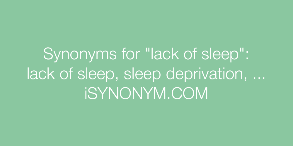 Synonyms lack of sleep