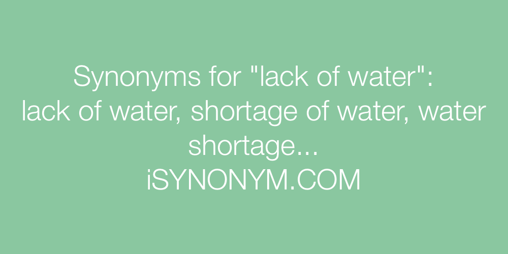 Synonyms lack of water