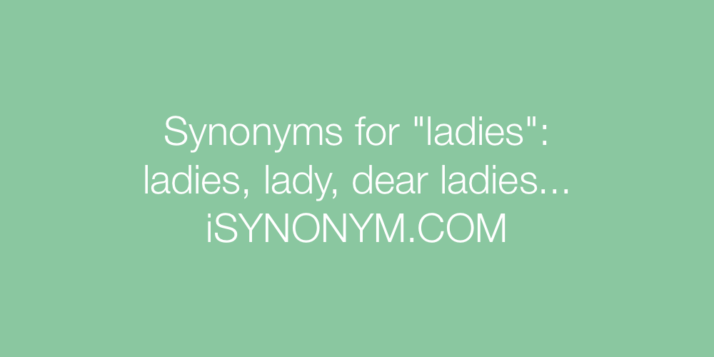 Synonyms ladies