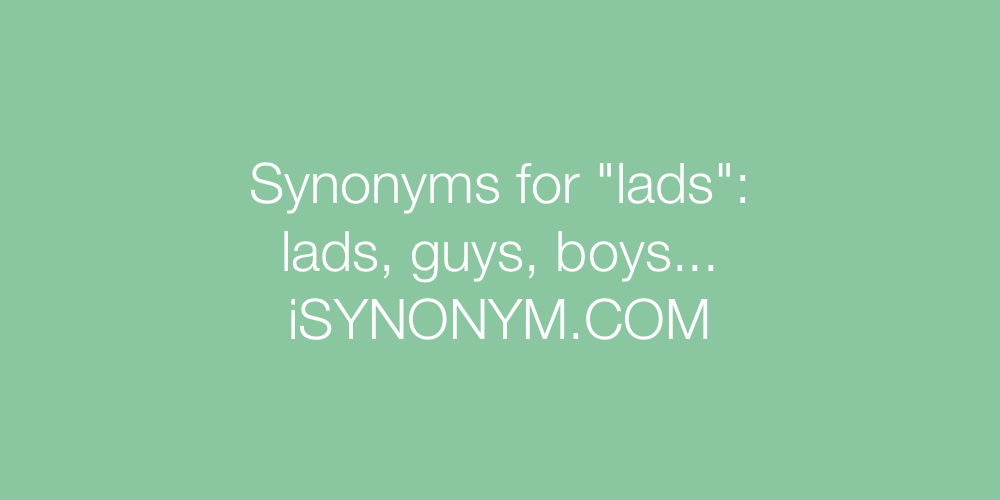 Synonyms lads