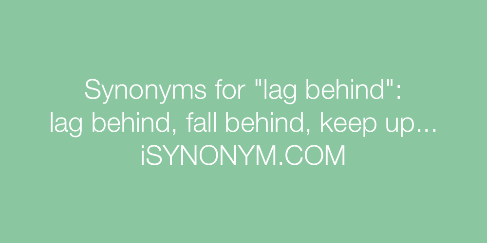 Synonyms lag behind