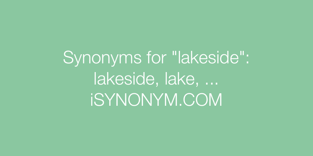 Synonyms lakeside