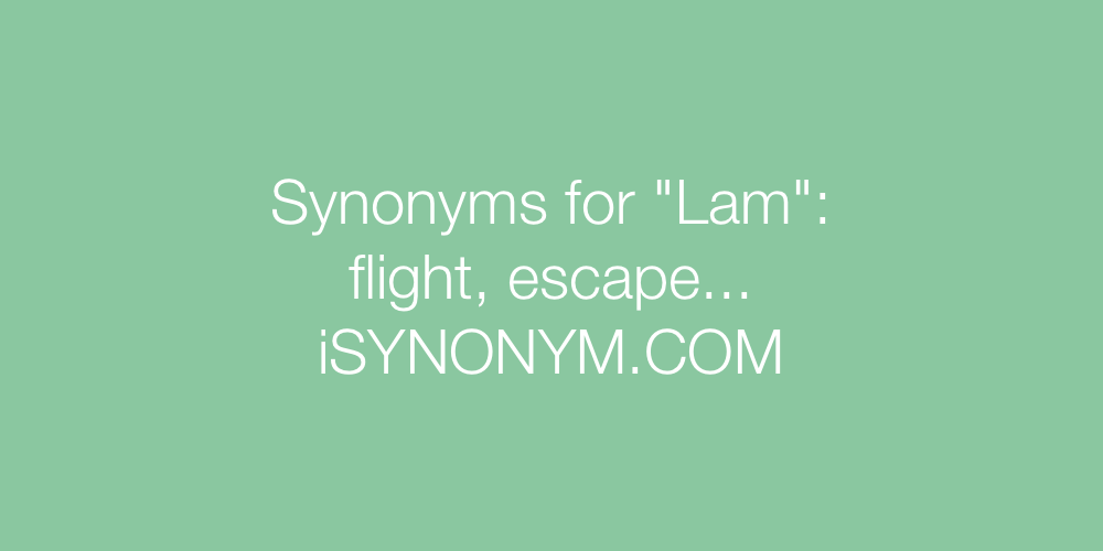 Synonyms Lam