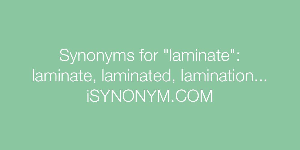 Synonyms laminate