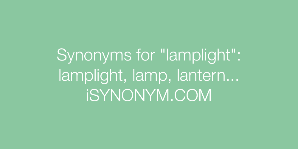 Synonyms lamplight