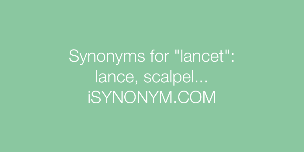 Synonyms lancet