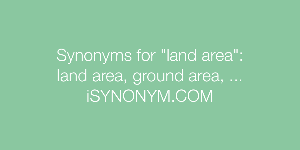 Synonyms land area