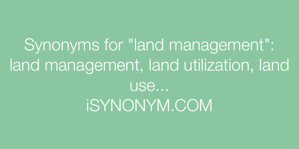 Synonyms land management
