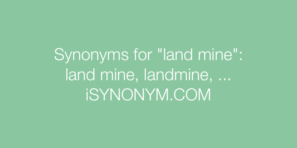 Synonyms land mine