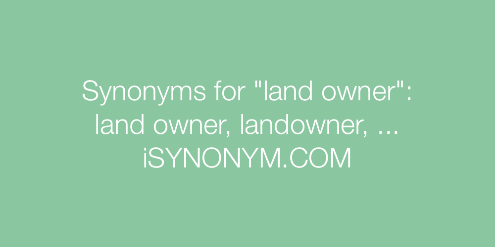 Synonyms land owner