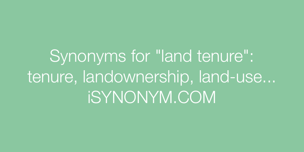 Synonyms land tenure