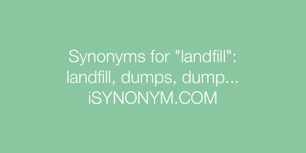 Synonyms landfill