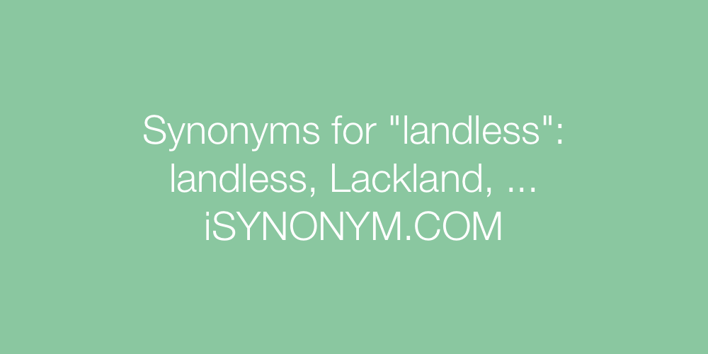 Synonyms landless