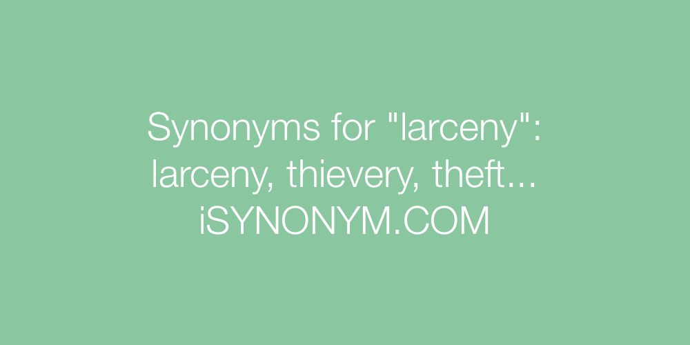 Synonyms larceny