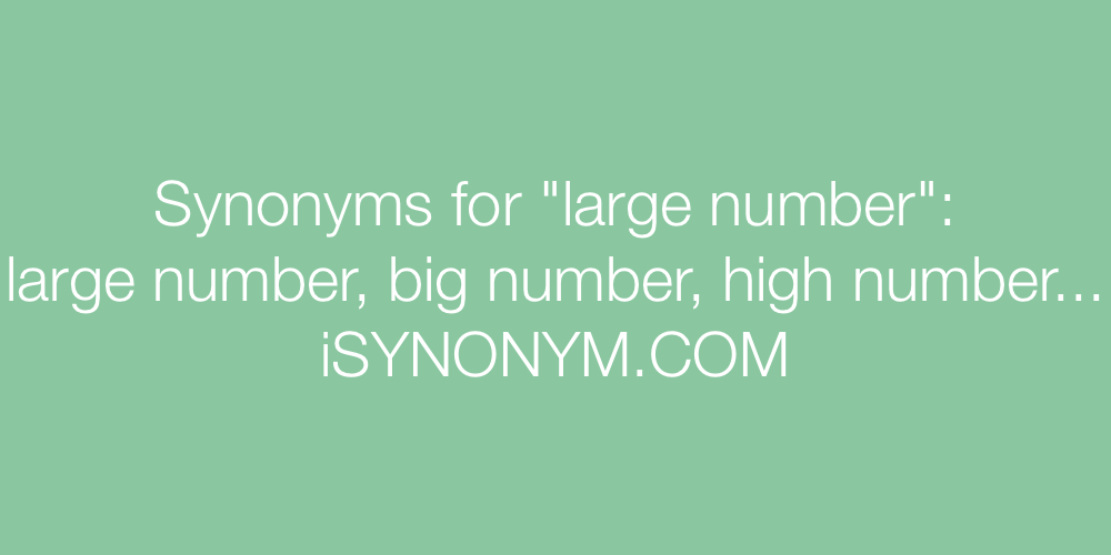 Synonyms large number
