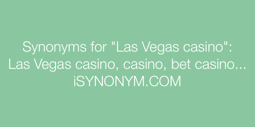 Synonyms Las Vegas casino