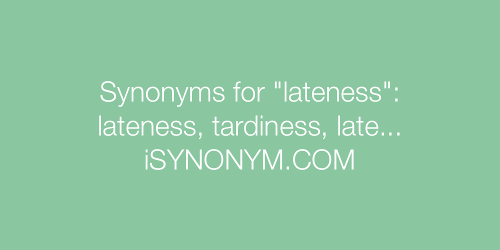 Synonyms lateness
