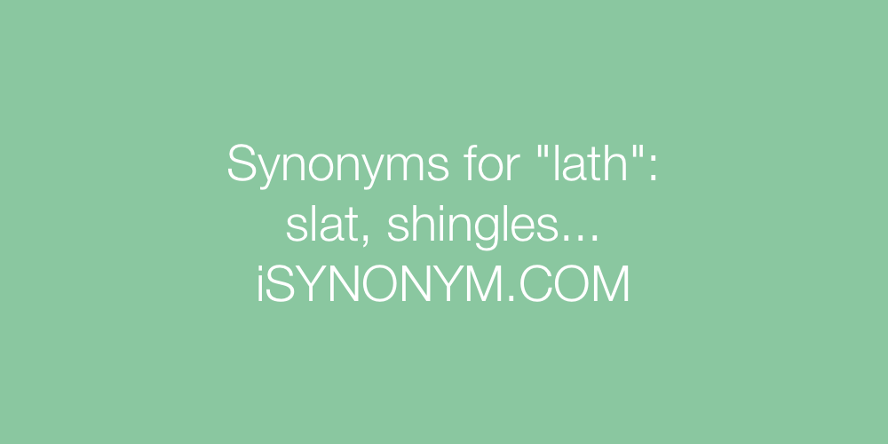 Synonyms lath