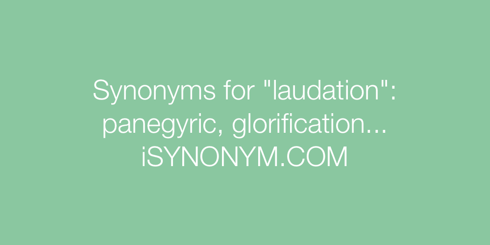 Synonyms laudation