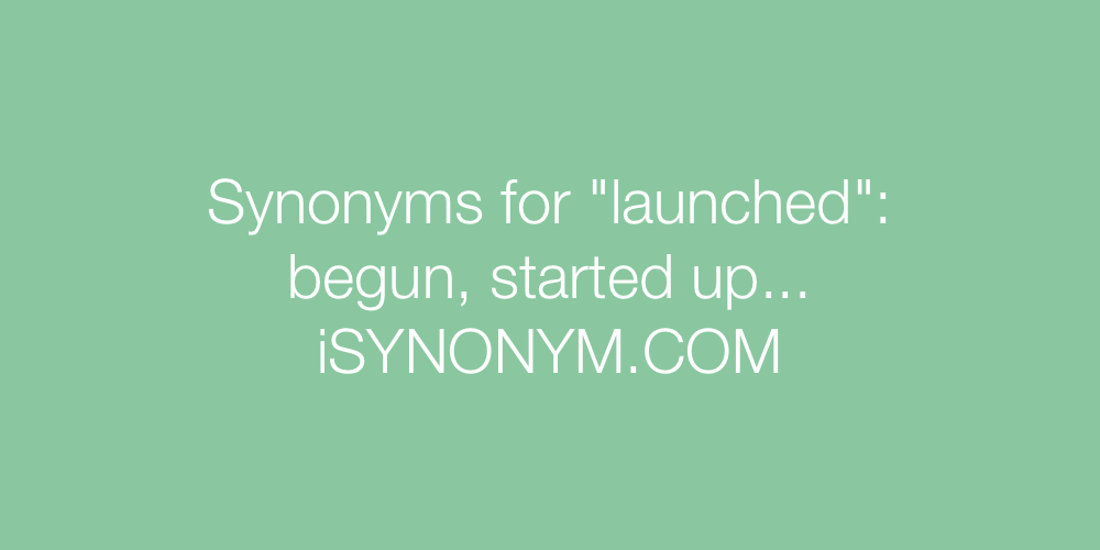Synonyms launched