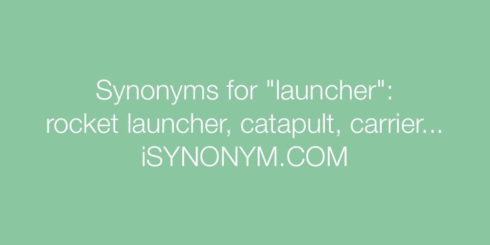 Synonyms launcher