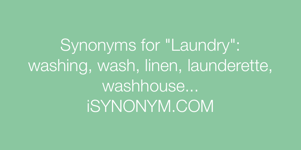 Synonyms Laundry
