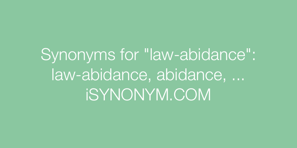 Synonyms law-abidance