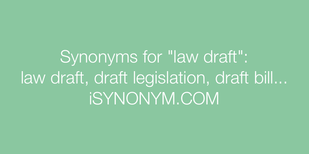 Synonyms law draft