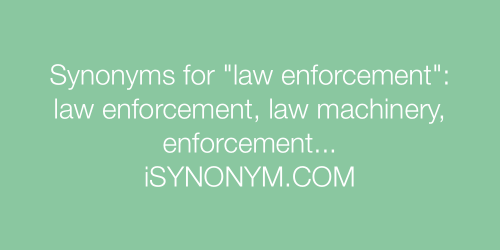 Synonyms law enforcement