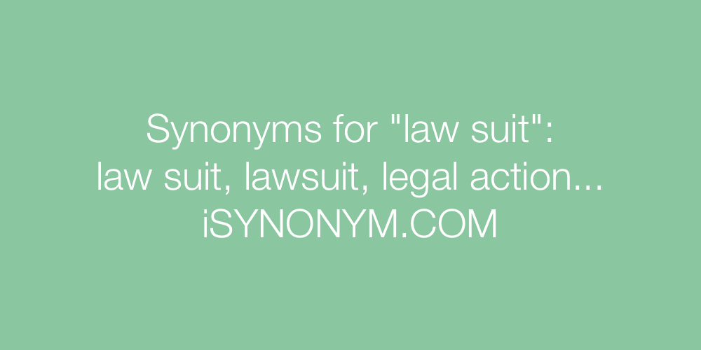 Synonyms law suit