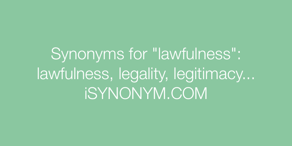 Synonyms lawfulness