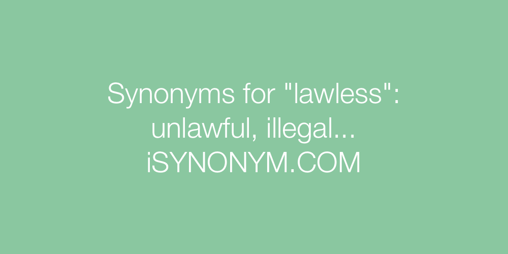 Synonyms lawless