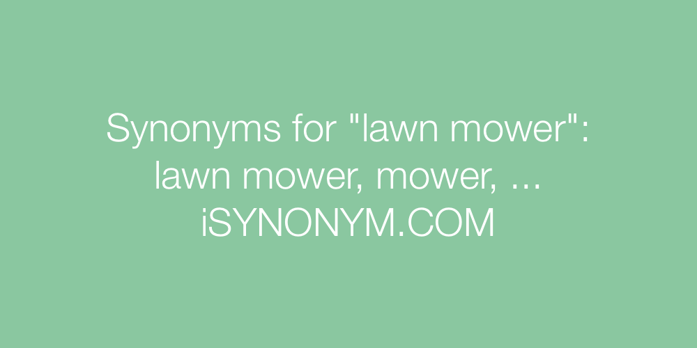 Synonyms lawn mower
