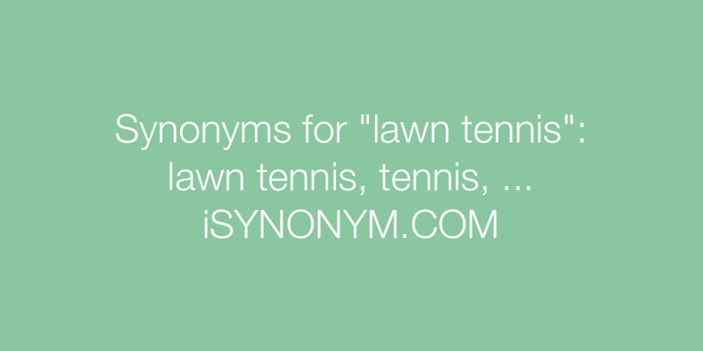 Synonyms lawn tennis