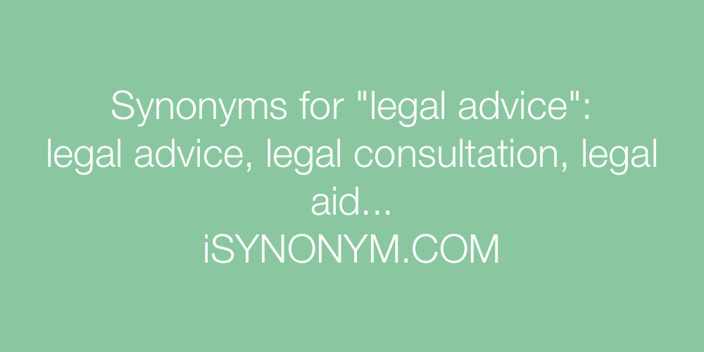 Synonyms legal advice
