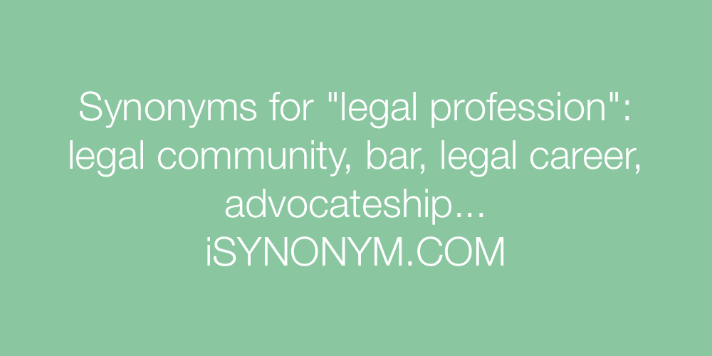 Synonyms legal profession