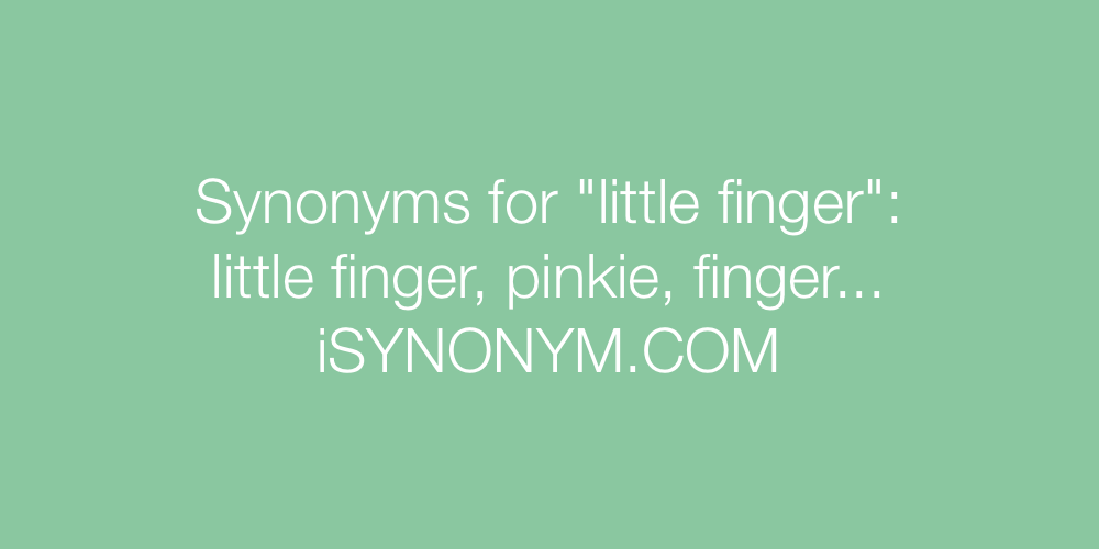 Synonyms little finger
