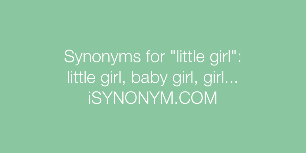 Synonyms little girl