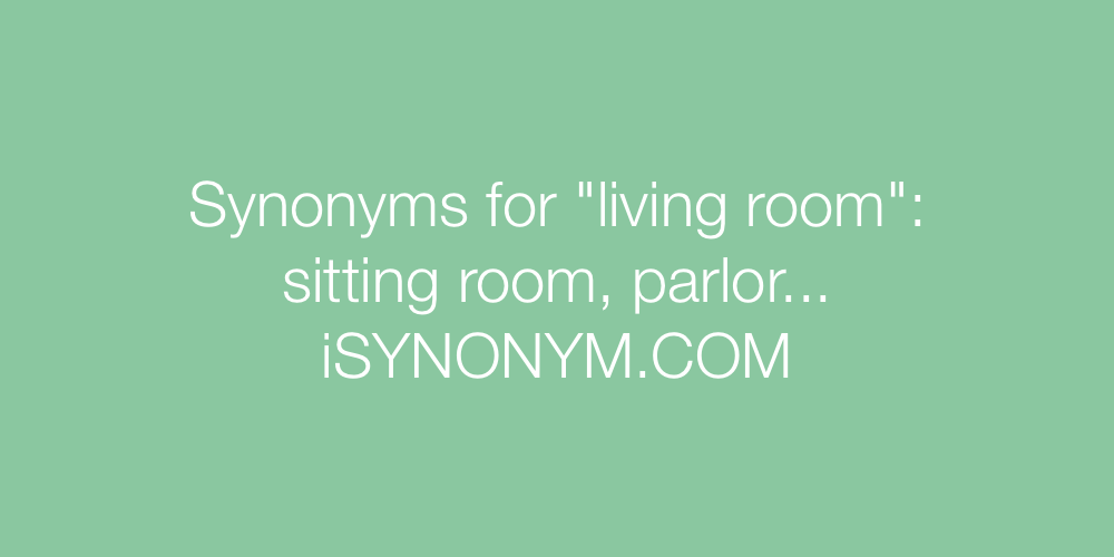 Synonyms living room