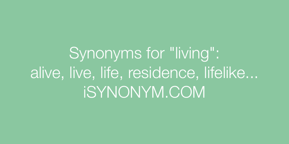 Synonyms living