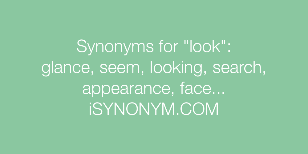 Synonyms look