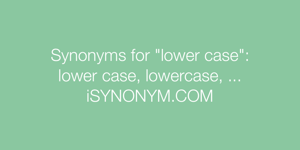 Synonyms lower case