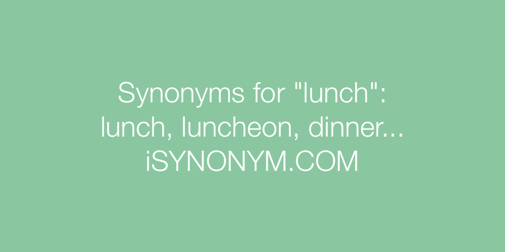 Synonyms lunch